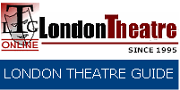 Booking of London Theatre tickets and �london theatre guide for �london musicals, london shows along with �London theatre news and London Tickets theatre listings, together with reviews and ��seating plans, �theatre tours, maps, half price ticket booth �for discount london theatre tickets and �London theatre shows, plus theatre Hotels