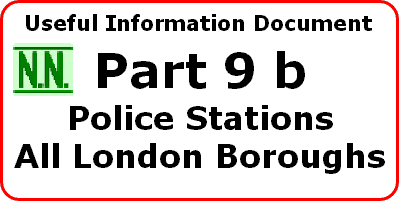 Nash's Numbers UID. All London Police staions and opening times. Updated November 2013